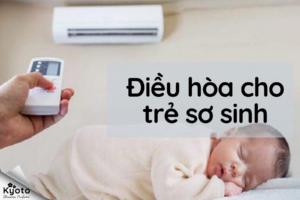 Hướng dẫn dùng điều hòa cho trẻ sơ sinh